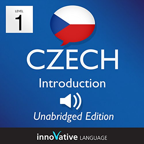 Learn Czech: Level 1 - Introduction to Czech, Volume 1: Lessons 1-25 audiobook cover art