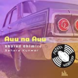 Auu Na Auu (feat. Sahara Kunwar)