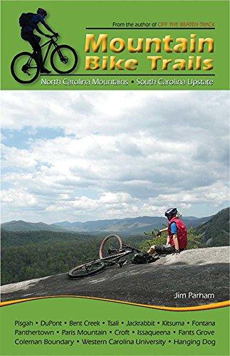 Mountain Bike Trails: North Carolina Mountains, South Carolina Upstate