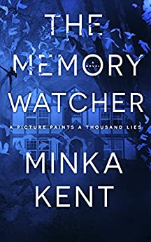 The Memory Watcher by [Minka Kent]