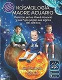 Kosmología Madre Acuario