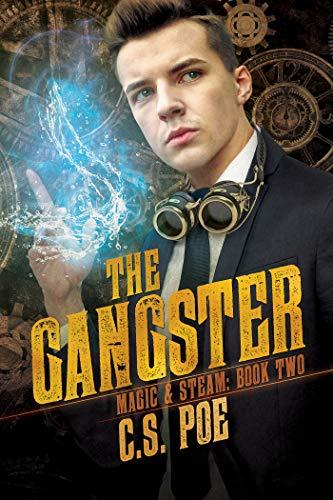The Gangster (Magic & Steam Book 2) (English Edition)