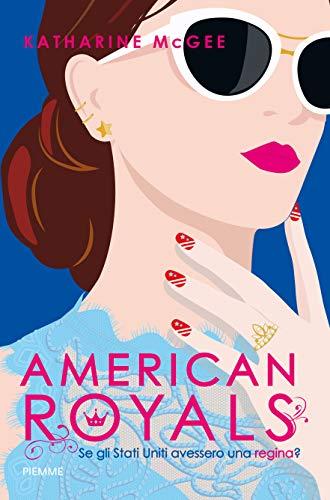 American royals. Se gli Stati Uniti avessero una regina?