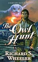 The Owl Hunt: A Barnaby Skye Novel (Skye's West)