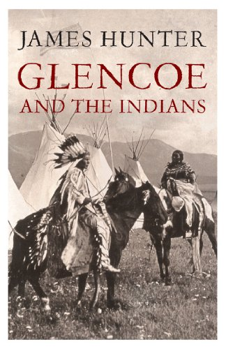 Glencoe and the Indians (English Edition)
