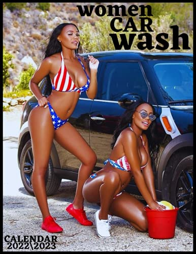 WOMEN CAR WASH CALENDAR 2022\\2023: sexy women monthly calendar 2022 18 months size 8.5x11 inch with high quality images glossy gift for fans .