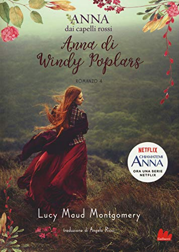 Anna di Windy Poplars. Anna dai capelli rossi (Vol. 4)