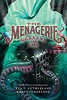 The Menagerie #3: Krakens and Lies (Menagerie, 3)