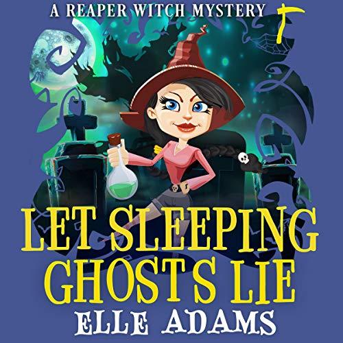 Let Sleeping Ghosts Lie Audiobook By Elle Adams cover art
