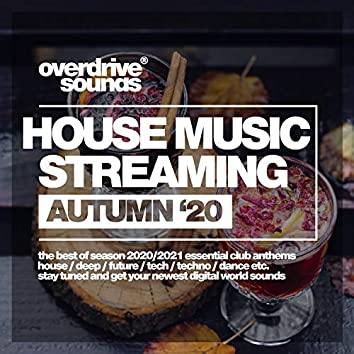 House Music Streaming (Autumn '20)