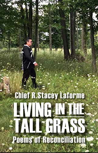 Living in the Tall Grass: Poems of Reconciliation (Every River Poems Book 2) (English Edition)