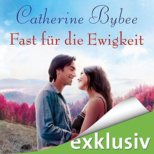 Fast für die Ewigkeit audiobook cover art