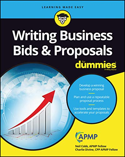 Compare Textbook Prices for Writing Business Bids and Proposals For Dummies 1 Edition ISBN 9781119174325 by Cobb, Neil,Divine, Charlie