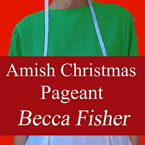 Amish Christmas Pageant audiobook cover art