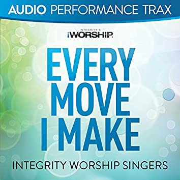 Every Move I Make [Audio Performance Trax]