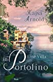 Eine Villa in Portofino (Ligurien Liebe 1)