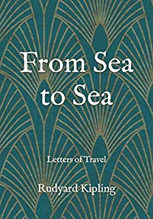 From Sea to Sea: Letters of Travel: Large Print