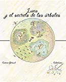 Luna, y el Secreto de los Árboles
