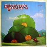 Die grossen Erfolge '81. DDR-Schlager (Vinyl/ LP/ Album)