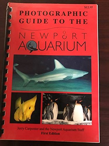 Photographic Guide to the Newport Aquarium