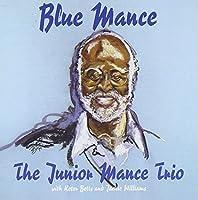 Blue Mance by The Junior Mance Trio (1995-04-25)