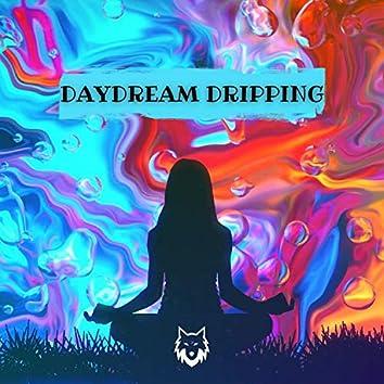 Daydream Dripping