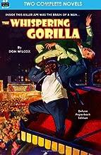 The Whispering Gorilla & Return of the Whispering Gorilla