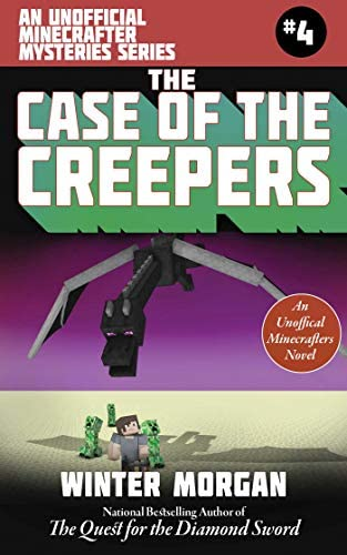 The Case of the Creepers An Unofficial Minecrafters Mysteries Series Book Four 4 Unofficial product image