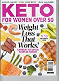 KETO FOR WOMEN OVER 50 WEIGHT LOSS THAT WORKS CENTENNIAL HEALTH MAGAZINE 2020
