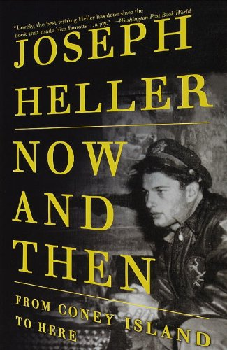 Now and Then: From Coney Island to Here (English Edition)