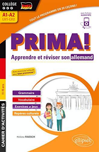Allemand. Prima! Cahier pour apprends et réviser son allemand. Vocabulaire, grammaire, jeux et exercices corrigés, phonétique, repères culturels. Collège 5e-4e-3e LV1-LV2 (A1-A2) (fichiers audio)