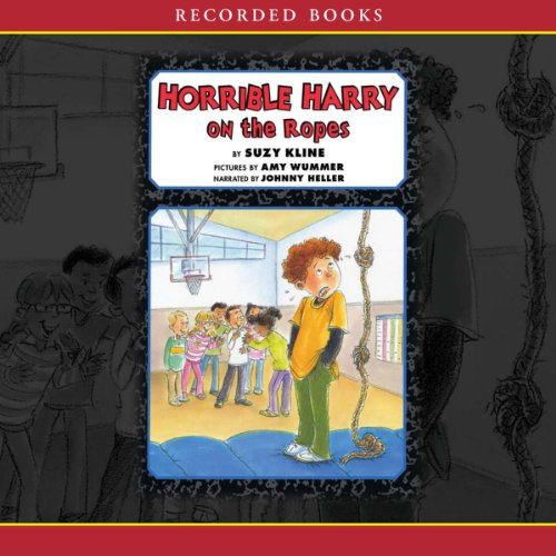 Horrible Harry on the Ropes audiobook cover art