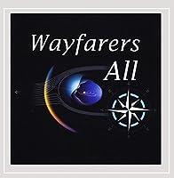 Wayfarers All