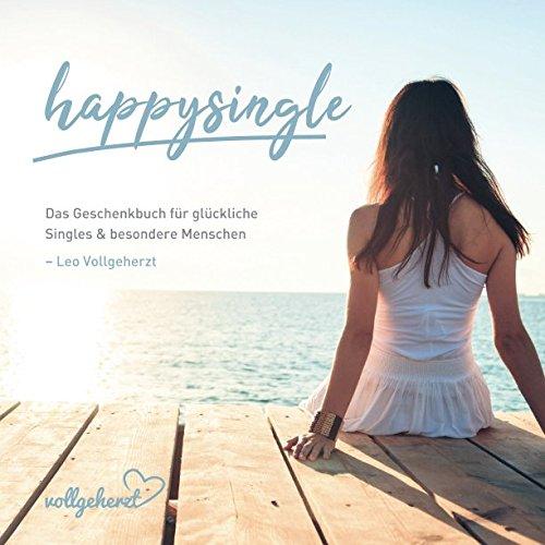 vollgeherzt: happysingle: Das Geschenkbuch für glückliche Singles und besondere Menschen
