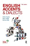 English Accents and Dialects: An Introduction to Social and Regional Varieties of English in the British Isles, Fifth Edition (The English Language Series) (English Edition)