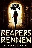 Reapers Rennen: Ein Apokalyptisches Abenteuer (Seuchenkriege-Serie 1) (German Edition)