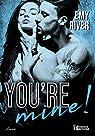 You're mine ! par River