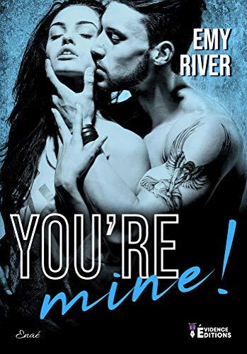 You're mine ! par [Emy River]