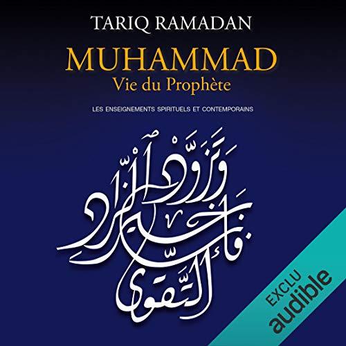 Muhammad Vie du prophète audiobook cover art