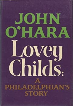 Lovey Childs:  A Philadelphian's Story 0394434404 Book Cover