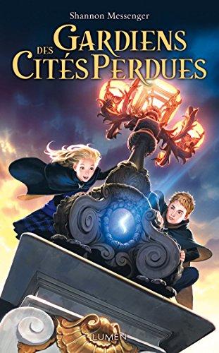 Gardiens des Cités perdues - tome 1