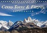 Majestätische Bergwelten Cerro Torre & Fitzroy Patagonien (Tischkalender 2022 DIN A5 quer)