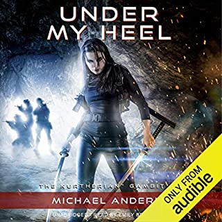 Under My Heel     The Kurtherian Gambit, Book 6              By:                                                                                                                                 Michael Anderle,                                                                                        Ellen Campbell                               Narrated by:                                                                                                                                 Emily Beresford                      Length: 7 hrs and 5 mins     666 ratings     Overall 4.8