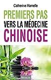 Premier pas vers la médecine chinoise (Essai) - Format Kindle - 10,99 €