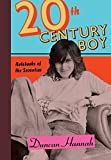 Image of Twentieth-Century Boy: Notebooks of the Seventies