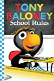 Tony Baloney School Rules