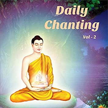 Daily Chanting Prayers, Vol. 2