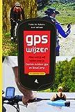 GPS WIJZER: Alles wat jij wilt weten over je Garmin outdoor gps en BaseCamp