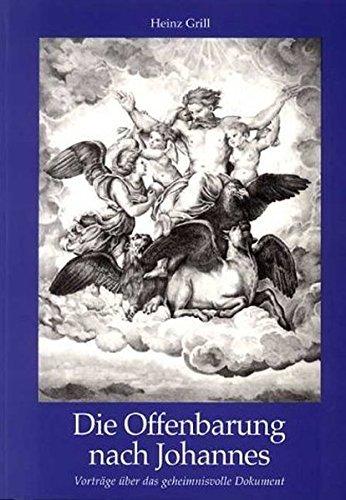 Die Offenbarung nach Johannes. by Heinz Grill (1995-12-31)