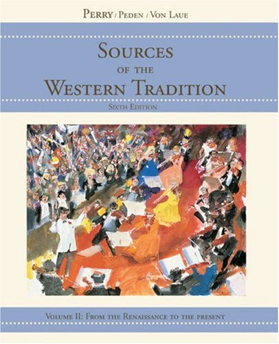 Sources of the Western Tradition, Vol. 2: From the Renaissance to the Present
